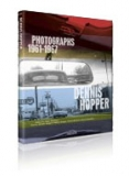 Dennis Hopper Photographs 1961 - 1967